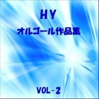 オルゴールサウンド J-POP 出会い Originally Performed By HY