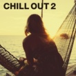 Various Artists CHILLOUT 2