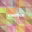 Kinetics It's Alright