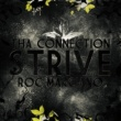 Tha Connection Strive