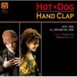 Hot Dog Hand Clap