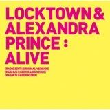 Locktown & Alexandra Prince Alive