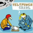 VELTPUNCH CRAWL