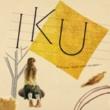 IKU Rimless~フチナシノセカイ~