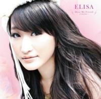 ELISA Dear My Friend -まだ見ぬ未来へ- (TVサイズ)