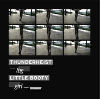 Thunderheist LBG (Little Booty Girl)Toy Selectah Raverton Remix