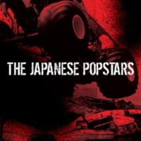 THE JAPANESE POPSTARS Total Distorted Mayhem