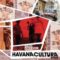 "Gilles Peterson's Havana Cultura Band feat. Ogguere Arroz con Pollo (Solal ""Soy Cuba"" Remix)"