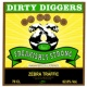 Dirty Diggers Let's Get High
