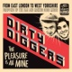 Dirty Diggers feat. DJ Woody The Pleasure Is All mine Intro