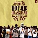 Hot 8 Brass Band RastaFunk