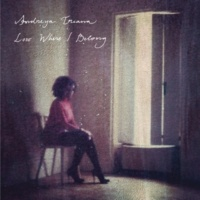Andreya Triana Lost Where I Belong (Acoustic Version)