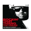 The-Dream Rockin' That Thang (feat.Fabolous/Juelz Santana/Ludacris/Rick Ross) [Rap Remix (Edited Version)]