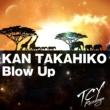 KAN TAKAHIKO Blow Up (Original Mix)