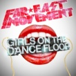 Far East Movement Girls On The Dance Floor
