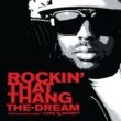 The-Dream Rockin' That Thang