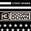 3 Doors Down Citizen Soldier