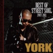 YORK BEST OF STREET SOUL 2007-2011 [CD+DVD]