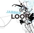 JABBERLOOP OOPARTS