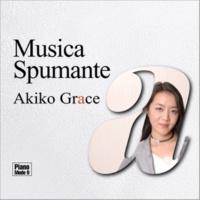 アキコ・グレース ムジカ・スプマンテ(Piano Mode 9)