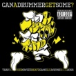 Travis Barker Can A Drummer Get Some (feat.Game/Lil Wayne/Rick Ross/Swizz Beatz) [Album Version (Explicit)]