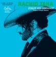 Rachid Taha Ecoute-Moi Camarade [Version Radio]