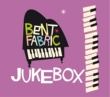 Bent Fabric Jukebox Radio Edit