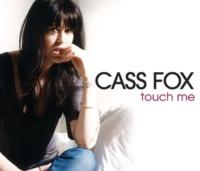 Cass Fox Touch Me [Mike Koglin vs Jono Grant Remix]