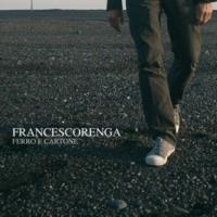 Francesco Renga Ferro E Cartone