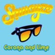Shwayze Corona And Lime [Album Version (Edited)]
