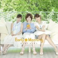 Early Morning 少しずつ 少しずつ (Karaoke)