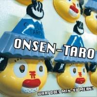ONSEN-TARO DONG-PANG! LONG