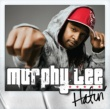 Murphy Lee Hatin' (feat.Young Dro) [Clean]