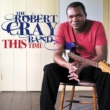 The Robert Cray Band Chicken In The Kitchen