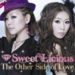 Sweet Licious The Other Side of Love