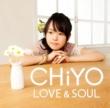 CHiYO LOVE&SOUL