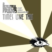a Beautiful Friend Times Like This (feat.Jennie Abrahamson) [Radio Edit]