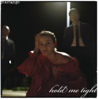 Marlango Hold Me Tight [Radio Edit]