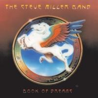 Steve Miller Band Jet Airliner (2003 Digital Remaster)