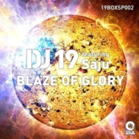 DJ 19 Blaze Of Glory featuring Saju (Full Length Club Mix)(Full Length Club Mix)