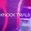 KNOCK TRIALS GIVE AWAY GAME