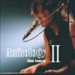 染谷俊 Anthology II