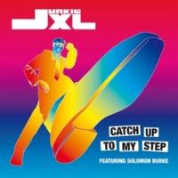 Junkie Xl Catch Up To My Step