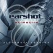 Earshot Someone