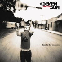 Seven and The Sun Don't Ask Me Why (Album Version)