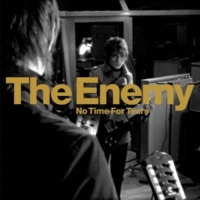 The Enemy UK No Time For Tears