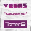 Vegas & Tomer G Mad About You