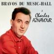 Charles Aznavour Bravos Du Music Hall