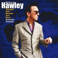 Richard Hawley Tonight The Streets Are Ours (Acoustic Version)