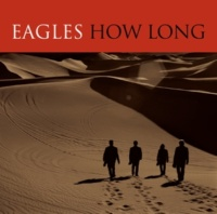 Eagles How Long [Single Version]